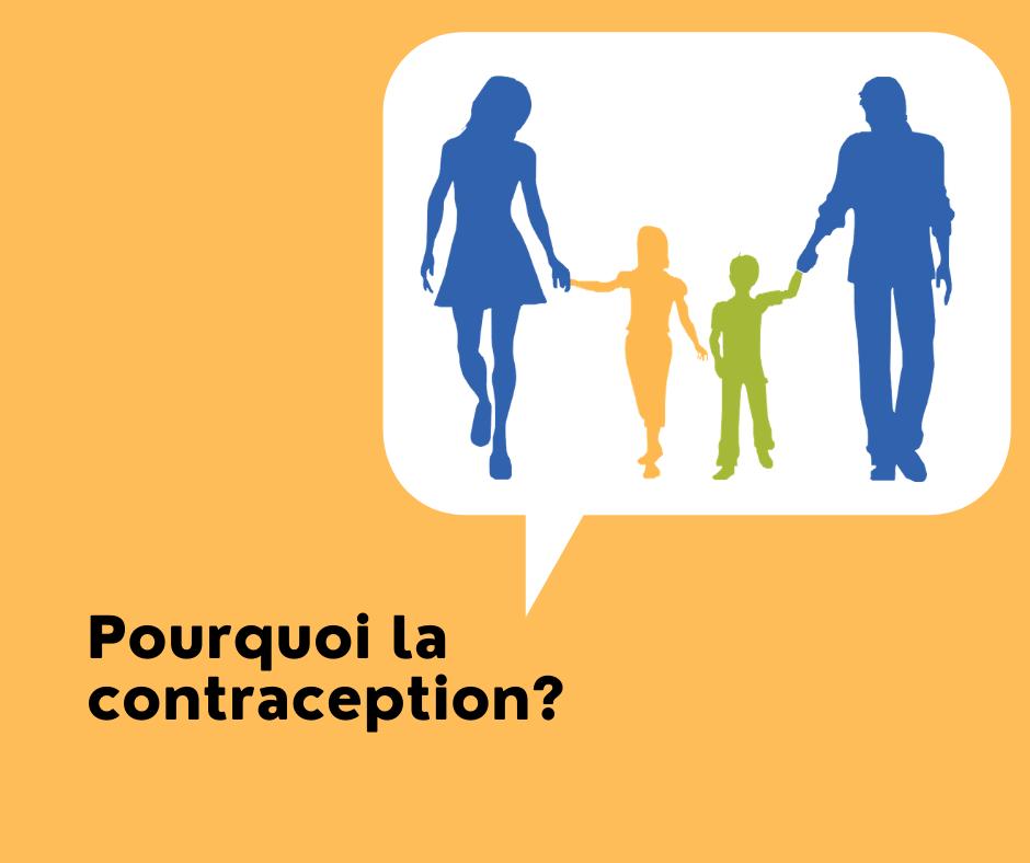 Pourquoi la contraception?